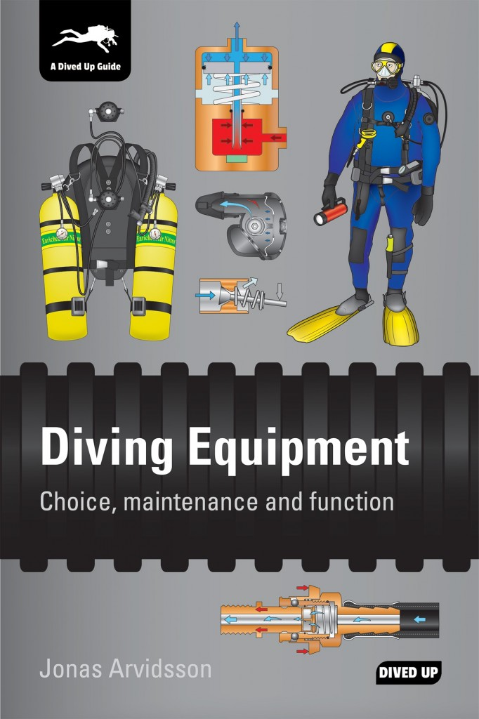 Diving Equipment - Choice, Maintenance and Function